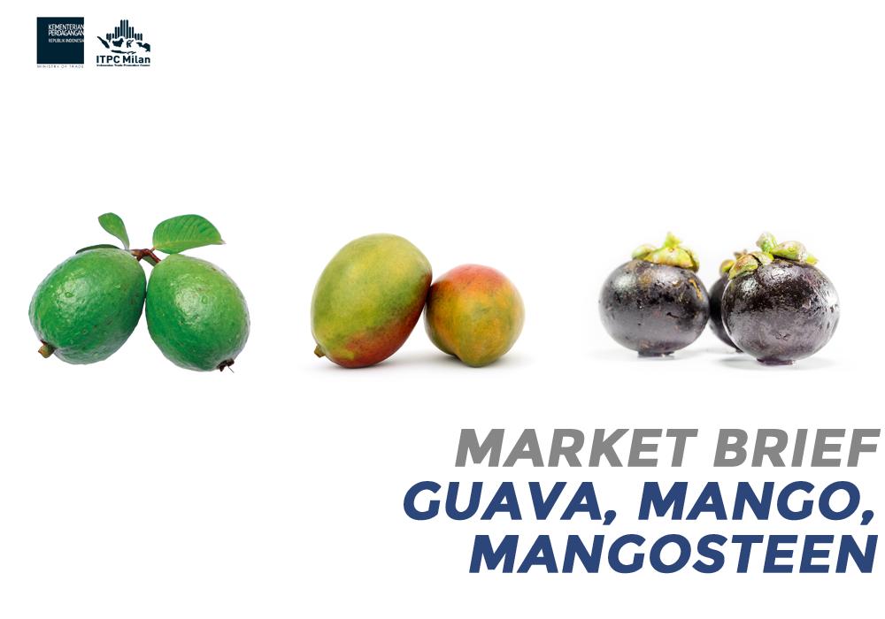 GUAVAS, MANGOES AND MANGOSTEENS